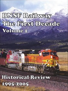 BNSF The First Decade