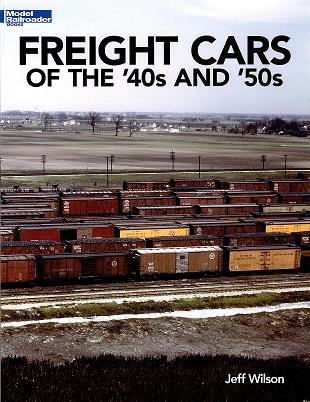 Freight Cars of the '40s and 50'